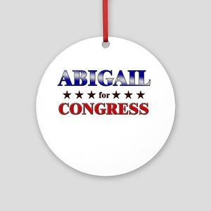 ABIGAIL for congress Ornament (Round)