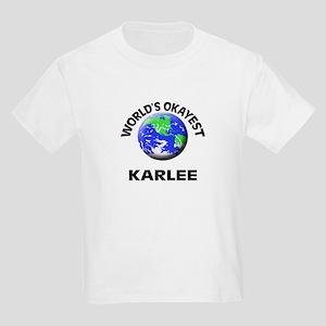 World's Okayest Karlee T-Shirt
