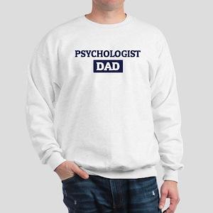 PSYCHOLOGIST Dad Sweatshirt