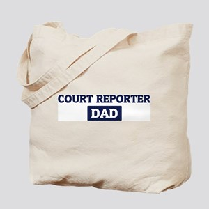COURT REPORTER Dad Tote Bag