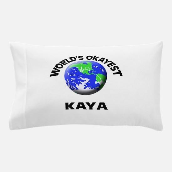 World's Okayest Kaya Pillow Case