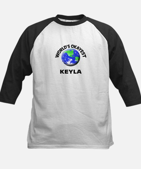 World's Okayest Keyla Baseball Jersey