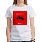 Che Revolution - Rebel Without a Clue Women's T-Sh