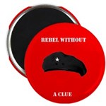 Che Revolution - Rebel Without a Clue Magnet