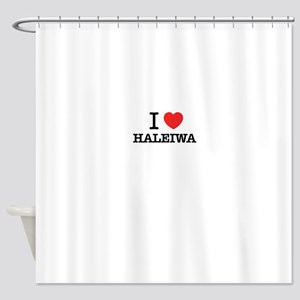 I Love HALEIWA Shower Curtain