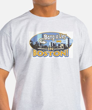 Bang a Uey Boston T-Shirt