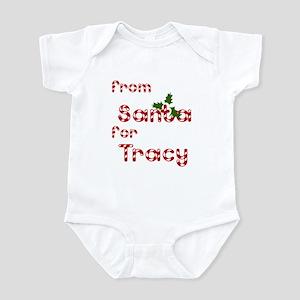 From Santa For Tracy Infant Bodysuit