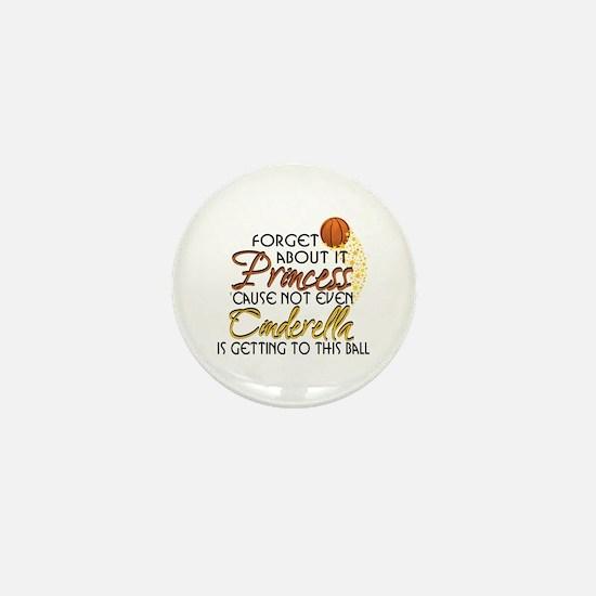 Not Even Cinderella - Basketball Mini Button