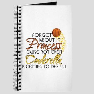 Not Even Cinderella - Basketball Journal