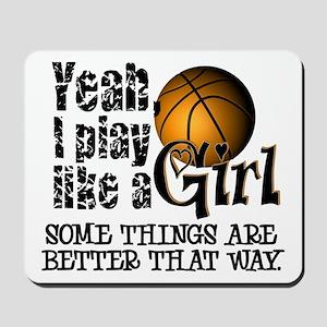 Play Like a Girl - Basketball Mousepad