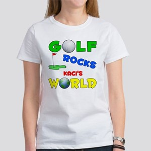 Golf Rocks Kaci's World - Women's T-Shirt