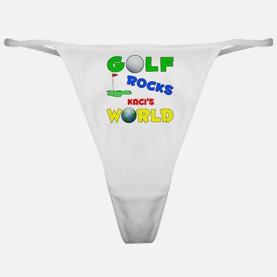 Golf Rocks Kaci's World - Classic Thong