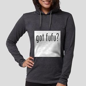 got fufu? Long Sleeve T-Shirt