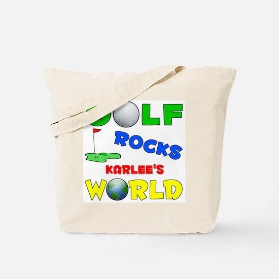 Golf Rocks Karlee's World - Tote Bag