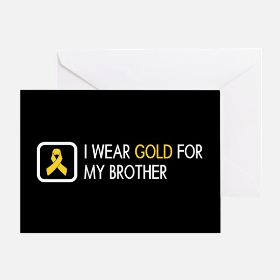 Childhood Cancer: Gold For My Brothe Greeting Card