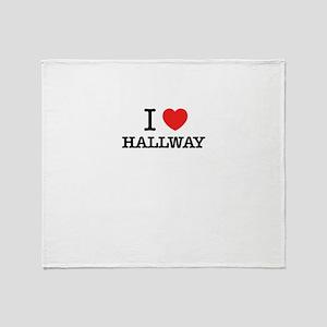 I Love HALLWAY Throw Blanket