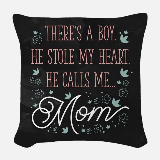 He Calls Me Mom Woven Throw Pillow