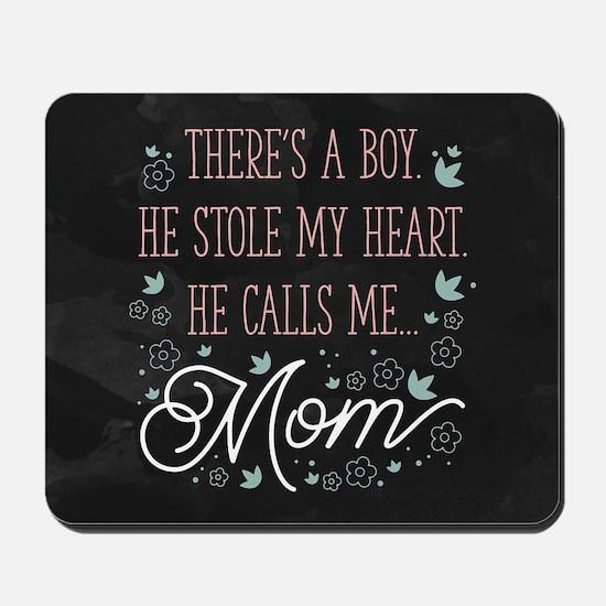 He Calls Me Mom Mousepad