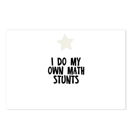 I Do My Own Math Stunts Postcards (Package of 8)