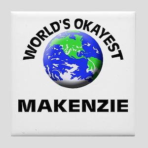 World's Okayest Makenzie Tile Coaster