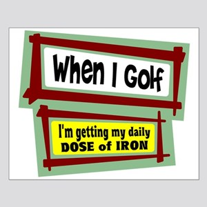 When I Golf Posters