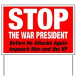 STOP the War President Yard Sign