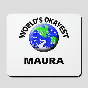World's Okayest Maura Mousepad