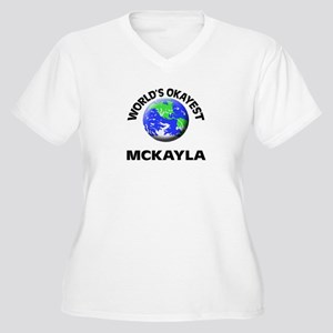 World's Okayest Mckayla Plus Size T-Shirt