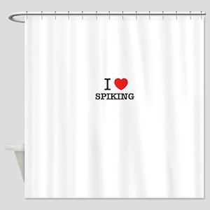 I Love SPIKING Shower Curtain