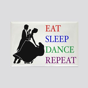 Eat Sleep Dance Rectangle Magnet