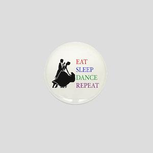 Eat Sleep Dance Mini Button