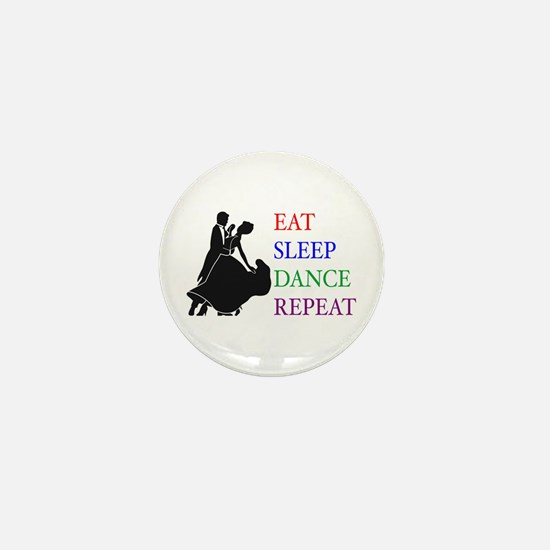Eat Sleep Dance Mini Button (10 pack)