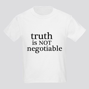 truth is not negotiable Kids Light T-Shirt