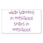 What happens in preschool Rectangle Sticker