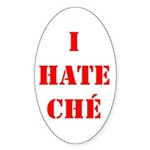 I Hate Che Oval Sticker