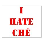 I Hate Che Small Poster