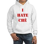 I Hate Che Hooded Sweatshirt