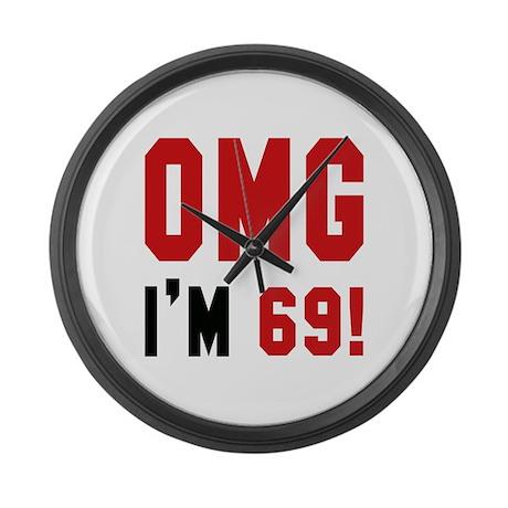 OMG I'm 69 Large Wall Clock