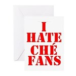 I Hate Che Fans Greeting Cards (Pk of 10)