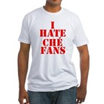 I Hate Che Fans Fitted T-Shirt