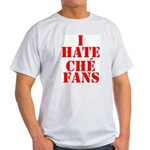 I Hate Che Fans Ash Grey T-Shirt