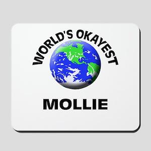 World's Okayest Mollie Mousepad