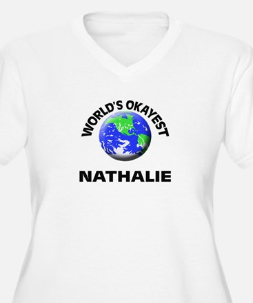 World's Okayest Nathalie Plus Size T-Shirt