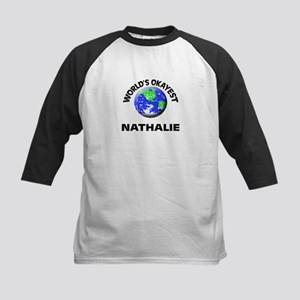 World's Okayest Nathalie Baseball Jersey
