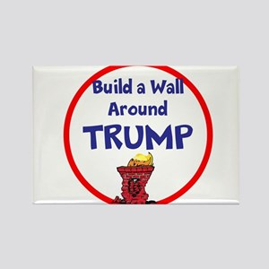 Build a wall around Trump Magnets