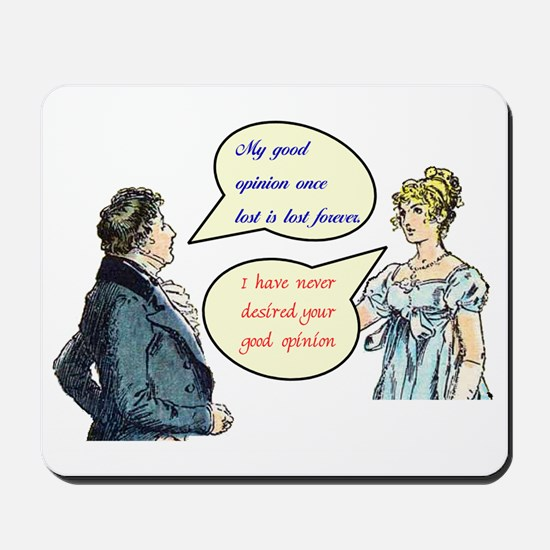 "Jane Austen ""good opinion"" quotes Mousepad"