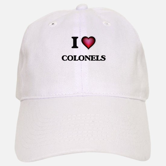 I love Colonels Baseball Baseball Cap