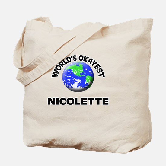 World's Okayest Nicolette Tote Bag