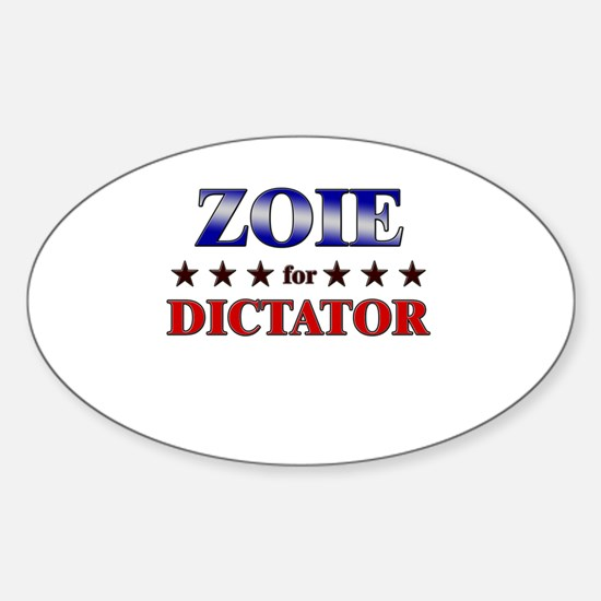 ZOIE for dictator Oval Decal