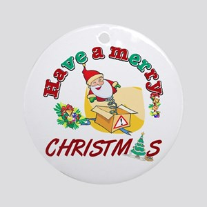 Have a merry Christmas Ornament (Round)